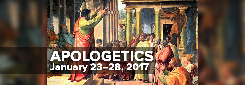 Block Class: Apologetics with Greg Bartlett (January 23-28, 2017)
