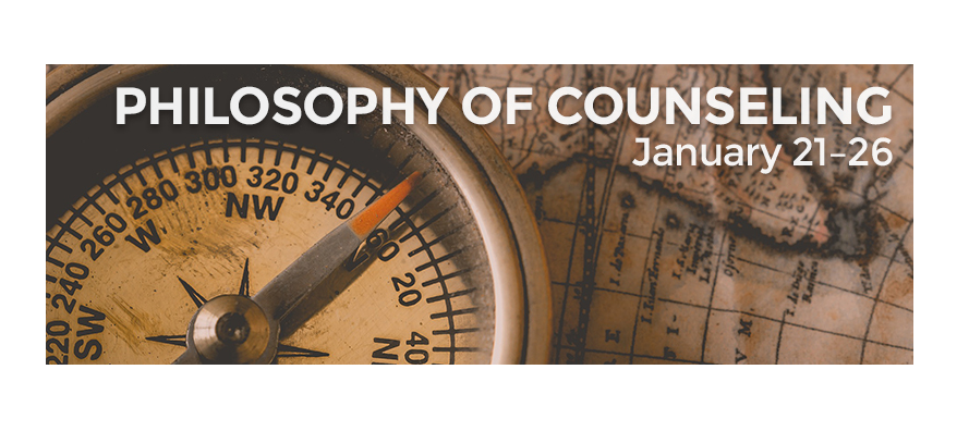 Philosophy of Counseling with Pr. Michael Miller (Block Class: January 21-26, 2019)