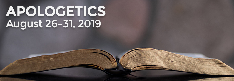 Apologetics with Pr. Greg Bartlett(Block Class: August 26-31, 2019)